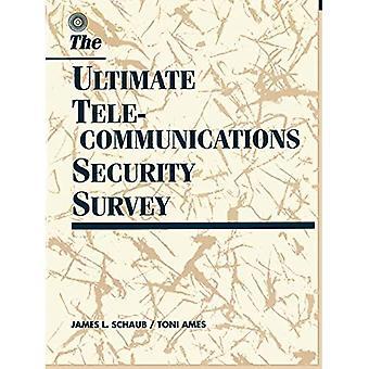 Ultimate Telecommunications Security Survey