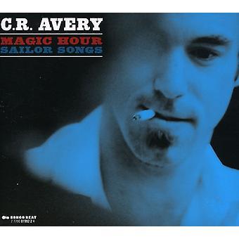 C.R. Avery - Magic Hour Sailor Songs [CD] USA import