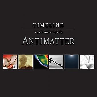 Antimatter - Timeline-an Introduction to Antimatter [CD] USA import
