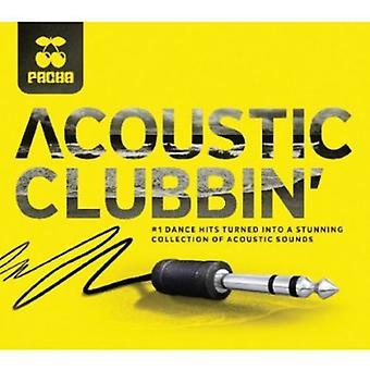 Pacha Acoustic Clubbin' - Pacha Acoustic Clubbin' [CD] USA import