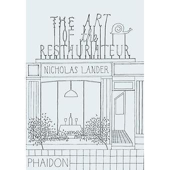 De kunst van de Restaurateur door Nicholas Lander - 9780714864693 boek