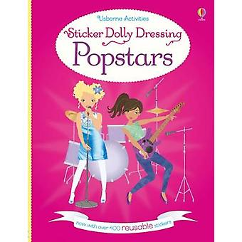 Sticker Dolly Dressing Popstars (New edition) by Lucy Bowman - Stella