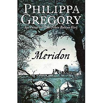 Meridon (Wideacre Trilogie: Buchen Sie 3)