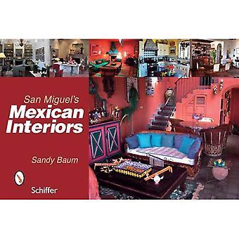 San Miguel's Mexican Interiors