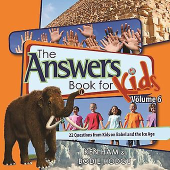 THE ANSWERS BOOK FOR KIDS VOL 6