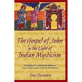 Het evangelie van John in het licht van de Indische Mystiek