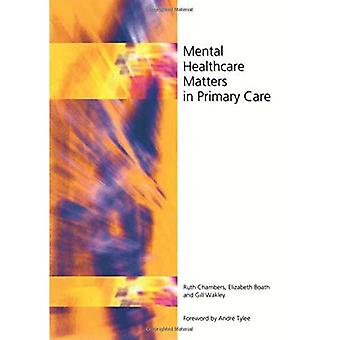 Psykisk helse saker i primærhelsetjenesten