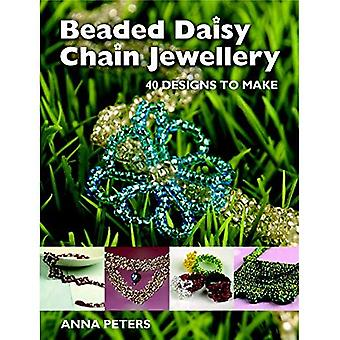 Beaded Daisy Chain Jewellery: 50 Designs to Make