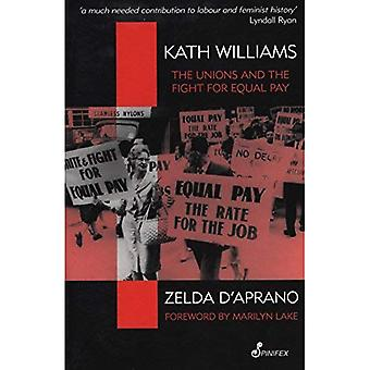 Kath Williams : The Unions and the Fight for Equal Pay