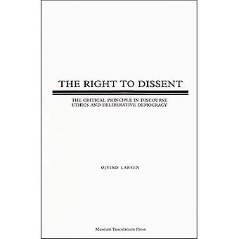Rätten att oliktänkande: kritiska principen i Diskursetik och deliberativ demokrati