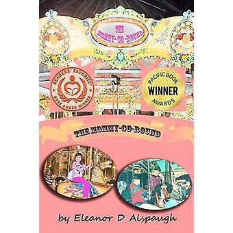 The MommyGoRound by Alspaugh & Eleanor D