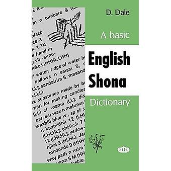 A Basic EnglishShona Dictionary by Dale & D.