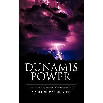 DUNAMIS vallan Washington & Madeline