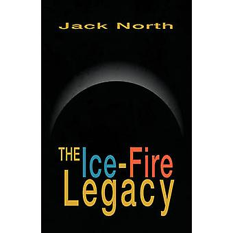 The IceFire Legacy by North & Jack