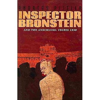 Inspector Bronstein and the Anschluss - Tsuris - 1938 - A Detective Nov