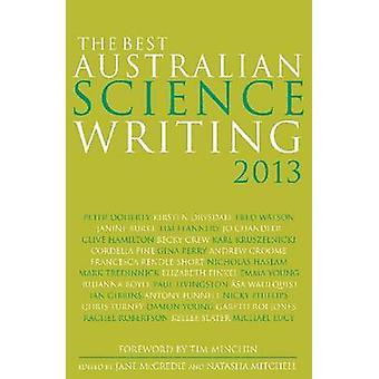 The Best Australian Science Writing 2013 by Jane McCredie - Natasha M