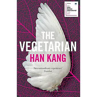 The Vegetarian - A Novel by Han Kang - Deborah Smith - 9781846276033 B