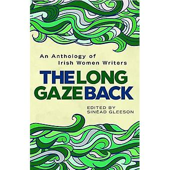 The Long Gaze Back by Sinead Gleeson - 9781848405486 Book