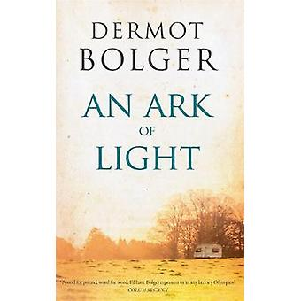 An Ark of Light by An Ark of Light - 9781848406971 Book