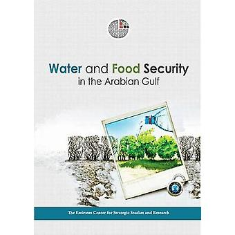 Water and Food Security in the Arabian Gulf by The Emirates Center fo