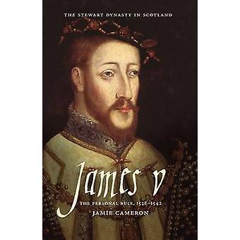 James V by Jamie Cameron - R.A. MacDonald - 9781904607786 Book