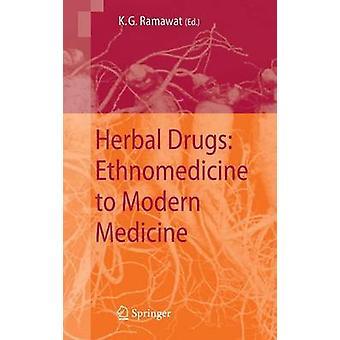 Farmaci a base di erbe Etnomedicina alla medicina moderna di Ramawat & K. G.
