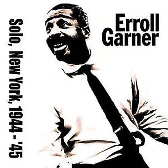 Erroll Garner - Solo en la importación de los E.e.u.u. Nueva York 1944-45 [CD]