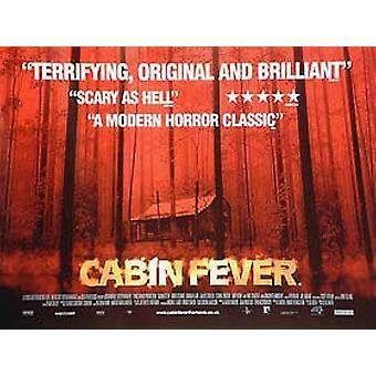 Cabin Fever (kaksipuolinen) alkuperäinen elokuva juliste
