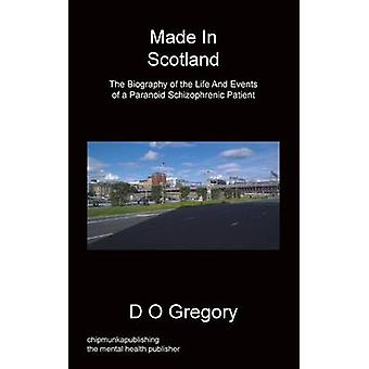 Made in Scotland by Gregory & D. O.