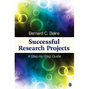 Successful Research Projects by Bernard B. Beins