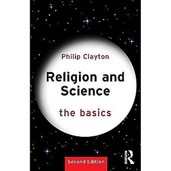Religion und Wissenschaft: Die Grundlagen (Die Grundlagen)