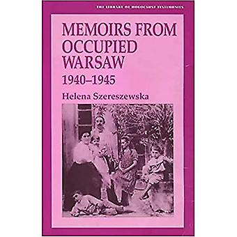 Memoirs from occupied Warsaw, 1940-1945