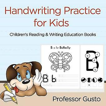 Handwriting Practice for Kids  Childrens Reading  Writing Education Books by Gusto & Professor