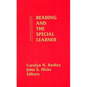 Reading and the Special Learner by Hedley & Carolyn N.
