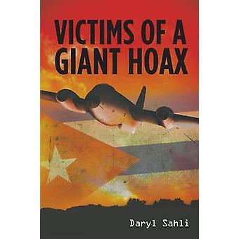 Victims of a Giant Hoax by Sahli & Daryl