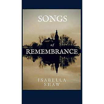 Songs of Remembrance by Shaw & Isabella