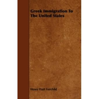 Greek Immigration to the United States by Fairchild & Henry Pratt