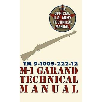 U.S. Army M1 Garand Technical Manual Field Manual 235 by Pentagon U.S. Military
