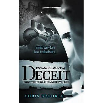 Entanglement of Deceit by Brookes & Chris