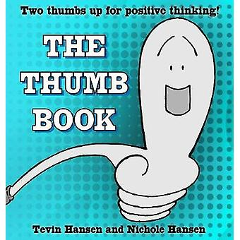 The Thumb Book by Hansen & Tevin