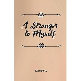 A Stranger to Myself Journal by Cain & Kelly Spence