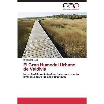 El Gran Humedal Urbano de Valdivia by Osorio Cristbal