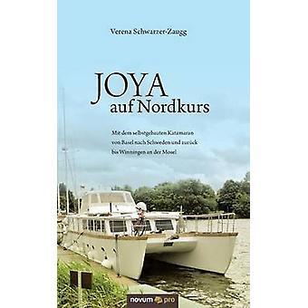 JOYA auf Nordkurs by SchwarzerZaugg & Verena