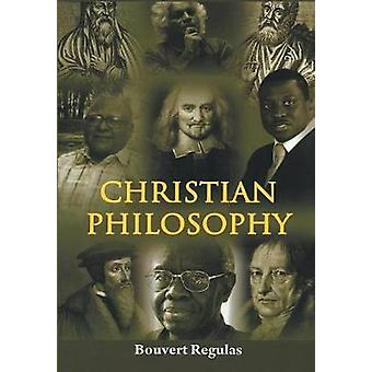 Christian Philosophy by Regulas & Bouvert