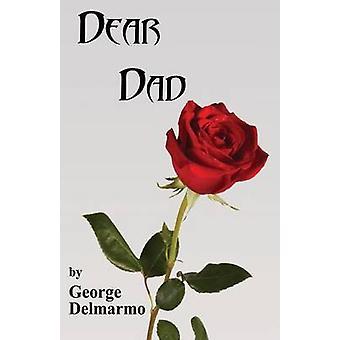 Dear Dad by Delmarmo & George