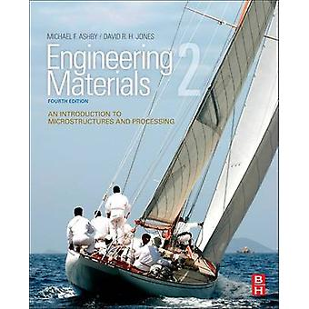 Engineering Materials 2 - An Introduction to Microstructures and Proce