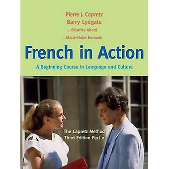 Ranskan toiminnassa - Alkaa kurssi kielen ja kulttuurin - Osa 2 -