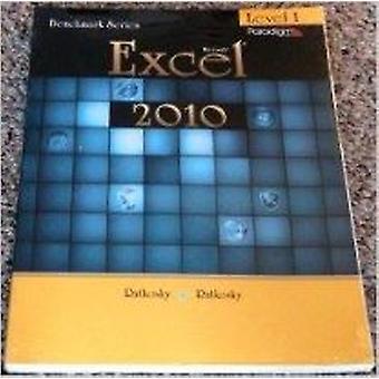 Benchmark Series - Microsoft Excel 2010 - Level 1 by Nita Rutkosky - Au