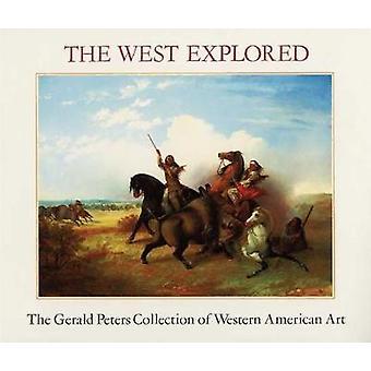 West Explored - 9780935037227 Book