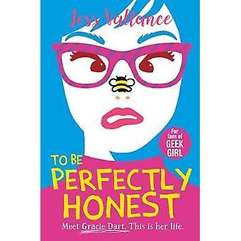 To Be Perfectly Honest - Gracie Dart boek 2 door Jess Vallance - 9781471